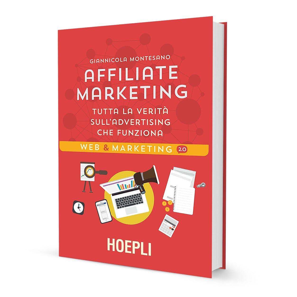 Affiliate-Marketing-Tutta-la-verita-advertising-che-funziona-libri-seo-2018